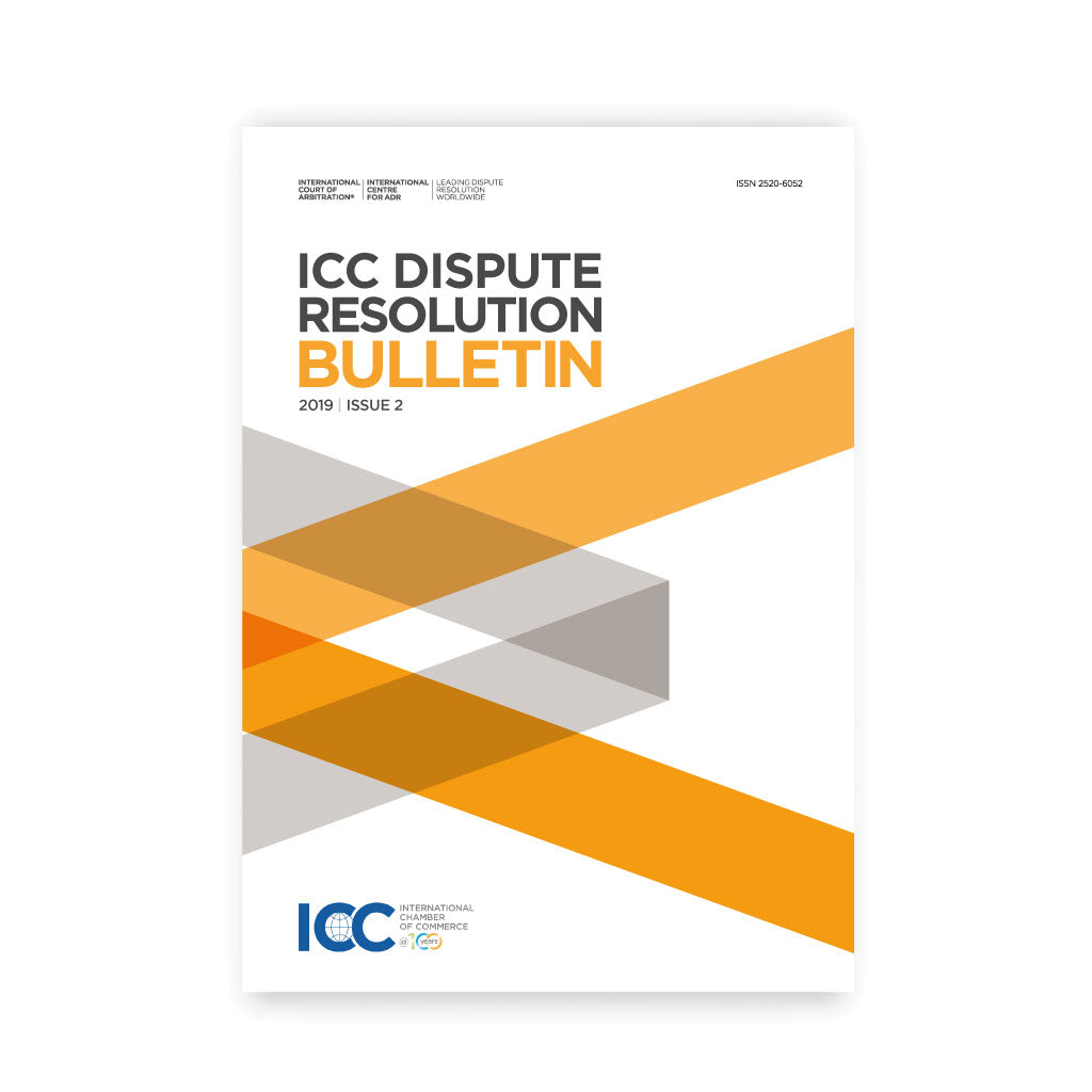 2019 ICC Dispute Resolution Bulletin - Issue 2 (eBook)