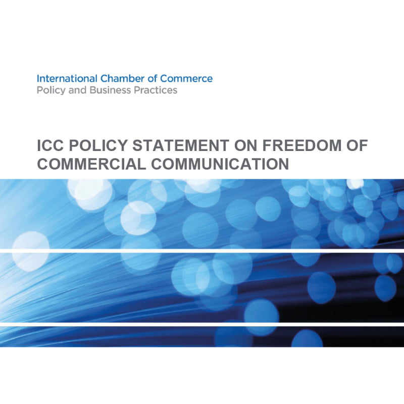 ICC Policy Statement on Freedom of Commercial Communications