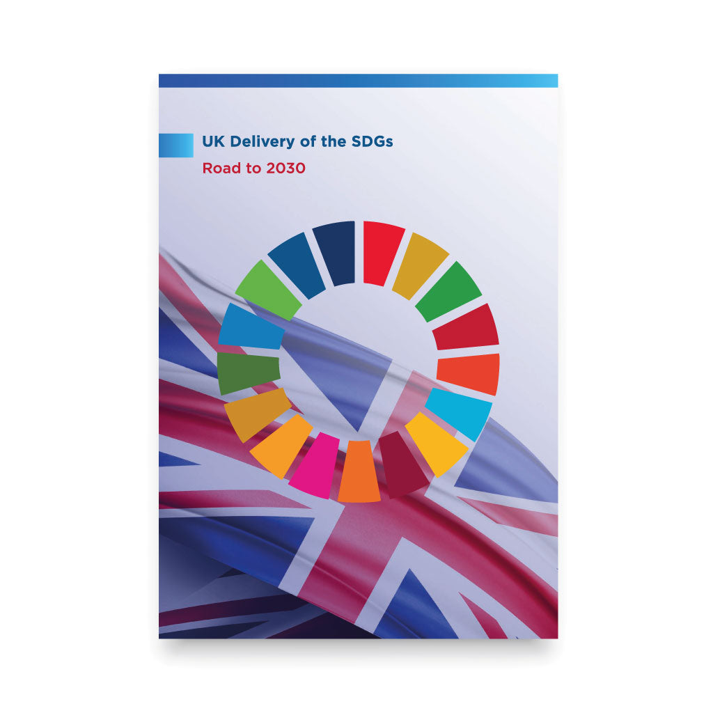UK Delivery of the SDGs - Road to 2030