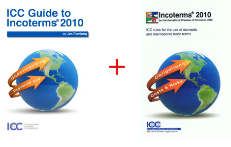 Incoterms 2010 and ICC Guide to Incoterms 2010