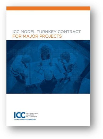 ICC Model Turnkey Contract for Major Projects - 2020 Revision - eBook