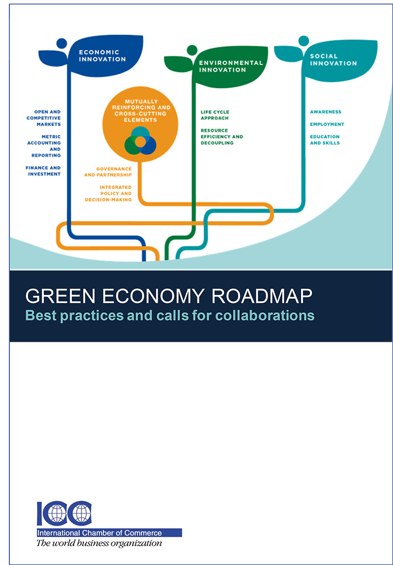 ICC Green Economy Roadmap - best practices and calls for collaboration