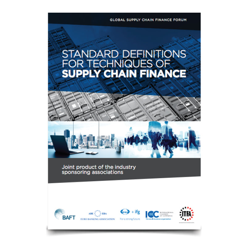Standard Definitions for Techniques of Supply Chain Finance