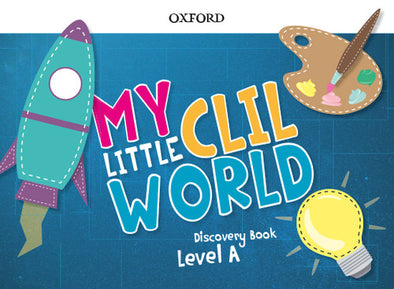 4 YEARS - MY LITTLE CLIL WORLD A PACK - 9780190532758