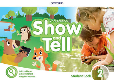 SHOW AND TELL 2 STUDENT BOOK WITH ACCESS CARD SECOND EDITION - 9780194054515