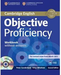 Objective Proficiency Workbook Without Answers With Audio Cd 2Nd Edition - 9781107621565