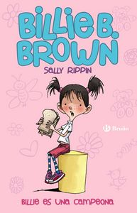 Billie B brown 1 billie b es una campeona - 9788499069159