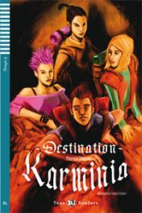 Libro DESTINATION: KARMINIA CD B1 STAGE 3 TEEN READERS - 	9788853605153