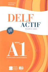DELF ACTIF A1 SCOLAIRE ET JUNIOR BOOK - 9788853613776