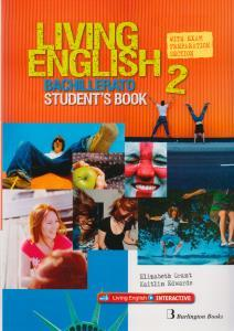 Living English 2 Bach.(Student). - 9789963489978