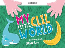 3 YEARS - MY LITTLE CLIL WORLD START PACK - 9780190532741