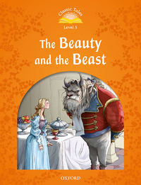 (2 ED) CLASSIC TALES 5 - BEAUTY AND THE BEAST (+AUDIO MP3)  - 9780194014335