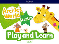 ARCHIE'S WORLD START PLAY & LEARN PACK- 9780194900027