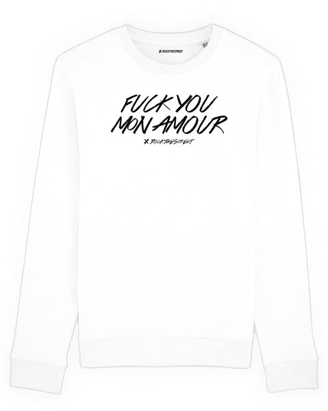 boutique streetwear sportswear SWEATSHIRT  FUCK YOU MON AMOUR paris