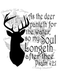 As the Deer Panteth Psalm 42:1