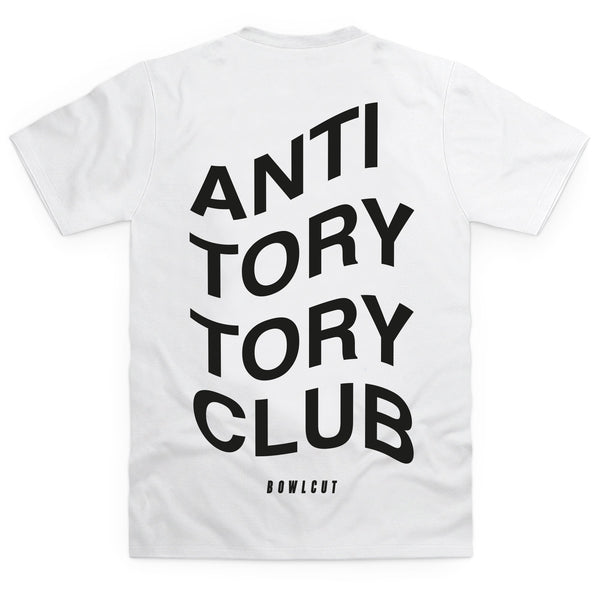 Anti Tory Tory Club T Shirt
