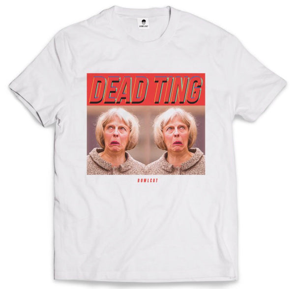 Dead Ting Theresa May