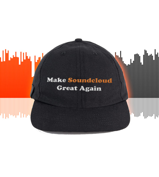Make Soundcloud Great Again Cap