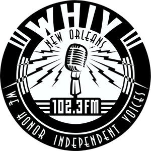 102.3 WHIV- LP FM New Orleans' Voice of Dissent