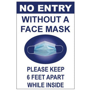 No Entry Without A Face Mask - Sign