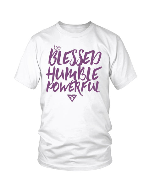 Be Blessed, Humble and Powerful