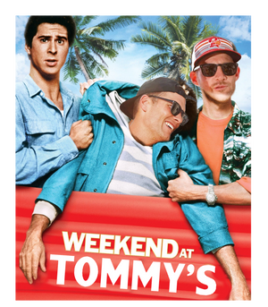 Weekend at Tommy's