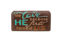 Montana West John 4:19 Bible Verse We Loved Because He Loved First Wallet Black Brown