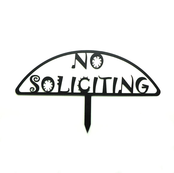 No Soliciting Yard Sign - Knob Creek Metal Arts