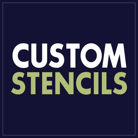 Custom Stencils Design your own!