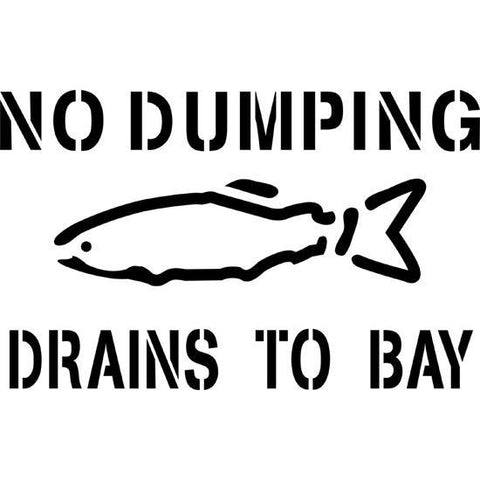No Dumping Drains to Bay Storm Drain Stencil