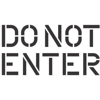 Do Not Enter Stencil