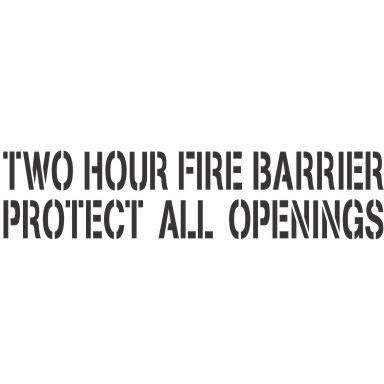 Two Hour Fire Barrier Protect All Openings Stencil