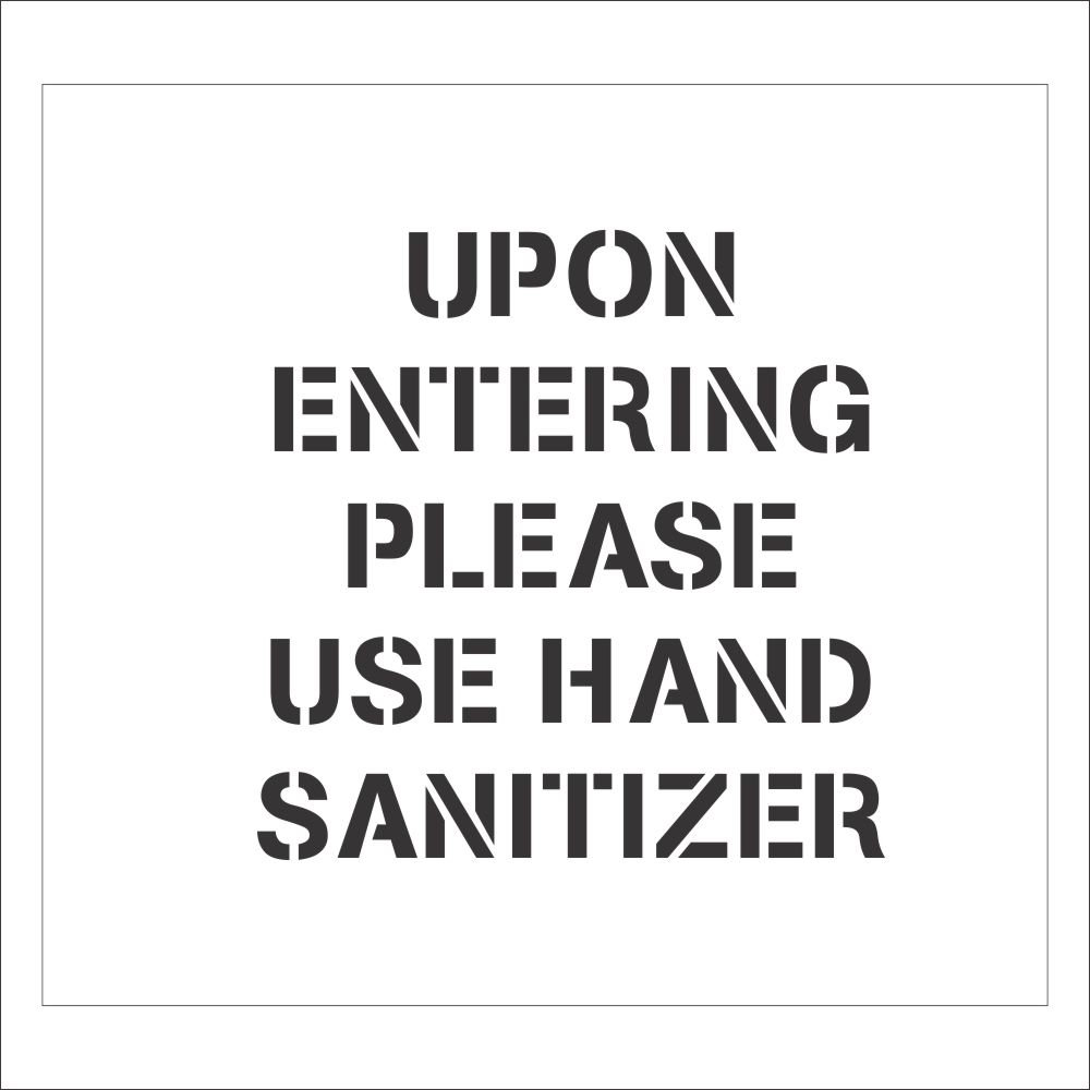 Please Use Hand Sanitizers | Safety Sign Stencil
