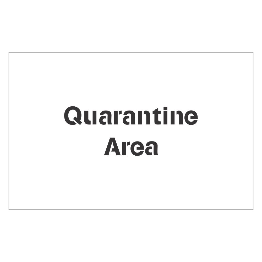 Quarantine Area | Safety Sign Stencil