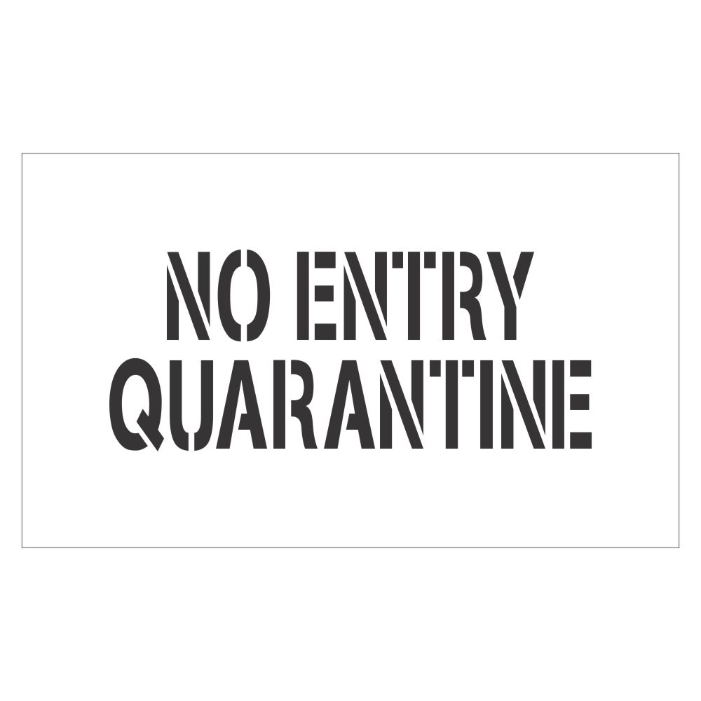 No Entry Quarantine | Safety Sign Stencil