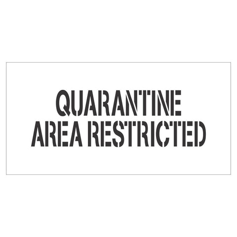 Quarantine Area Restricted | Safety Sign Stencil