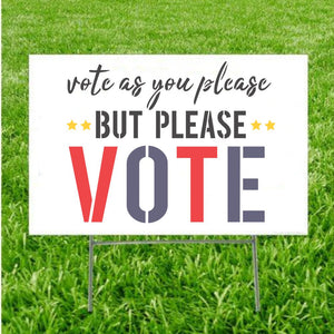 Please Vote | Election Sign Stencil
