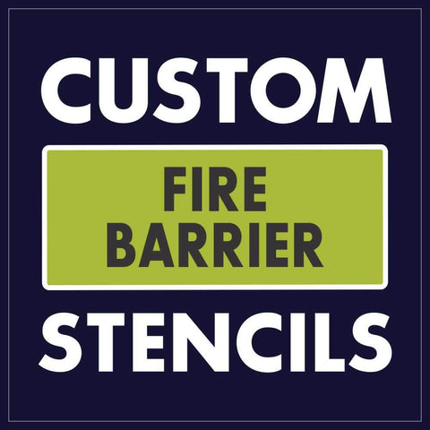 custom fire barrier stencils get your stencil now!