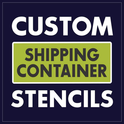 Custom Shipping Container Stencils Buy Your Custom Stencil Now