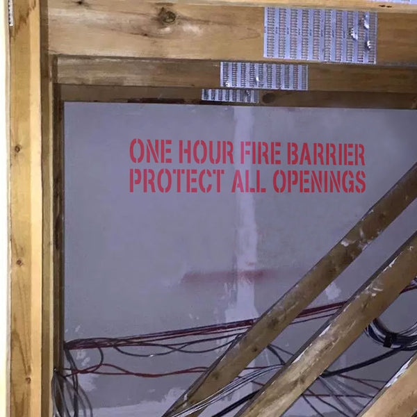 One Hour Fire Barrier Protect All Openings Stencil