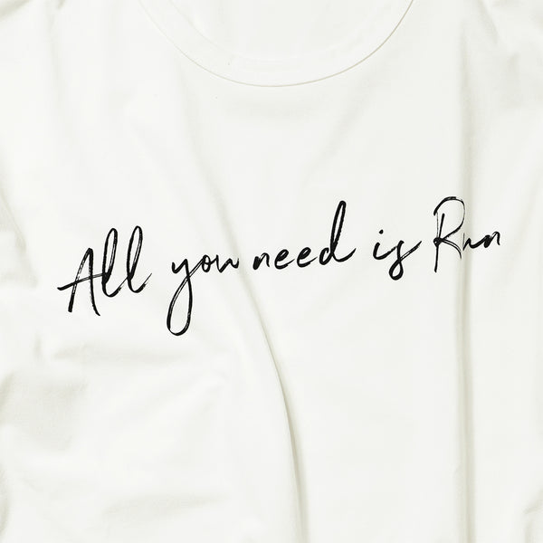 All you need is Run Tee