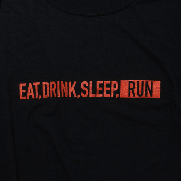 EAT DRINK SLEEP RUN / STREET Tee (Black)