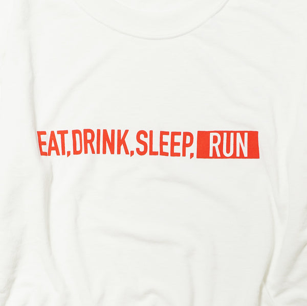 EAT DRINK SLEEP RUN / STREET Long-Sleeve Tee