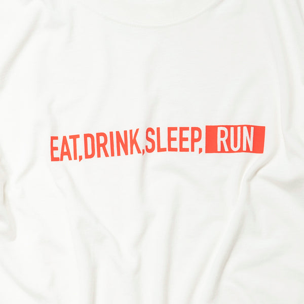 EAT DRINK SLEEP RUN / STREET Tee