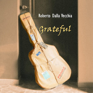 Grateful (CD) - Roberto Dalla Vecchia