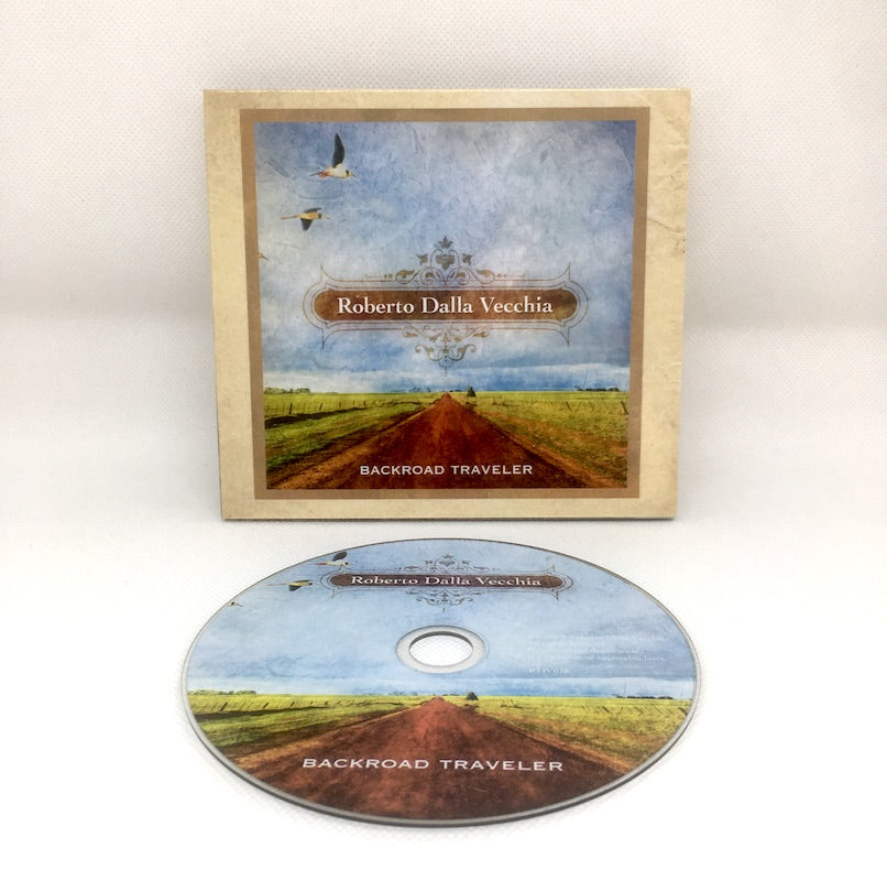 Backroad Traveler (Physical CD) - Roberto Dalla Vecchia