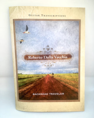 Backroad Traveler (Printed Songbook) - Roberto Dalla Vecchia