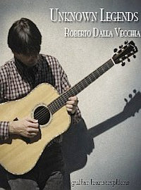 Unknown Legends - Roberto Dalla Vecchia