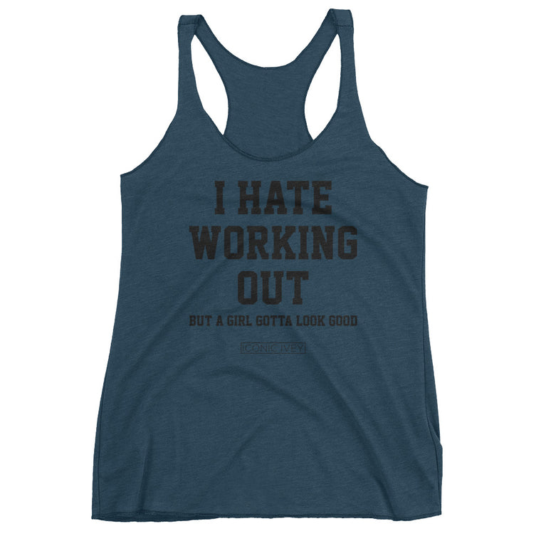 I Hate Working Out Racerback Tank