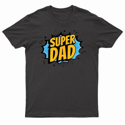 Father's Day - Super Dad T Shirt
